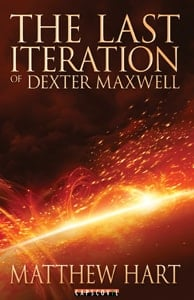 The Last Iteration - SciFi Series - Book 1 - The Last Iteration Of Dexter Maxwell