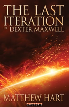 The Last Iteration of Dexter Maxwell - Book 1 of Sci-Fi novel series on IoT, Smart City, Bio-Technology #lastiteration series