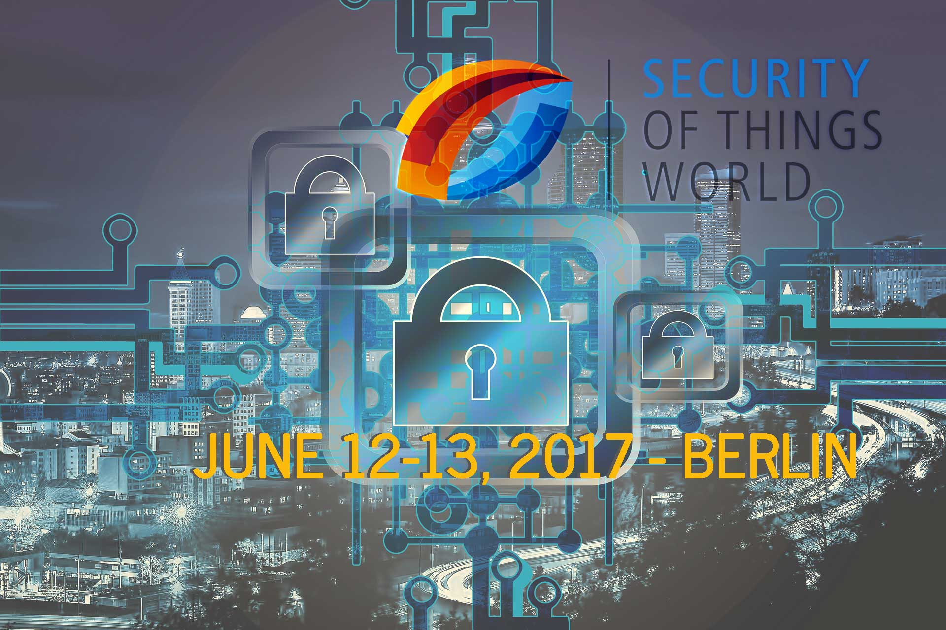 Security of Things World 2017 Industry Event Berlin June 12-13, 2017