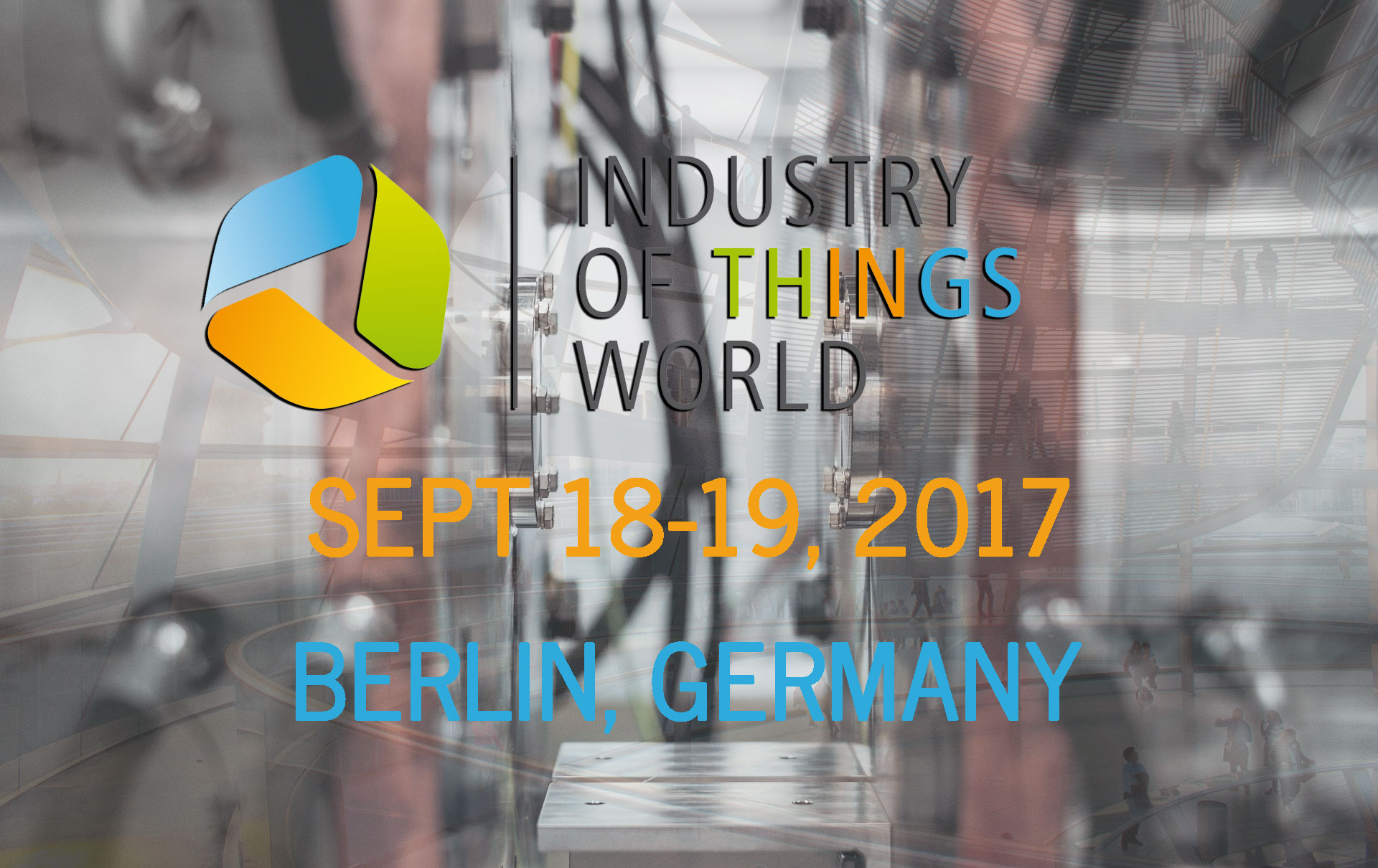 Industry of Things World 2017 Berlin - Recommended Event