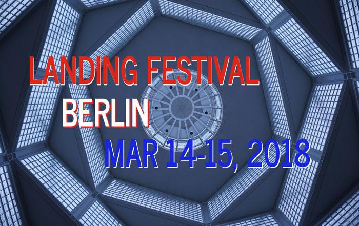 Landing Festival Berlin Mar 14-15, 2018