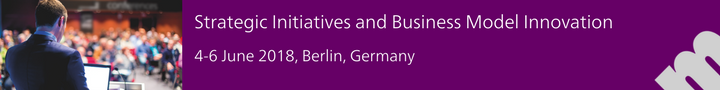 Strategic Initiatives and Business Model Innovation - 4-6 June 2018, Berlin, Germany