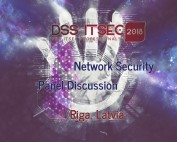 DSS IT SEC 2018 - Economics of Cybercrime - Network Security Panel Discussion, Riga, Latvia, Oct 26