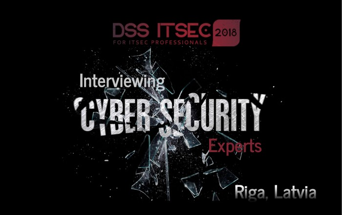 DSS IT SEC 2018 - Economics of Cybercrime - Interviews with Cyber Security Experts, Riga, Latvia, Oct 26